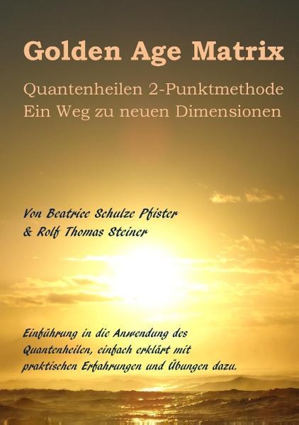 Golden Age Matrix Quantenheilen 2-Punktmethode - Coverbild