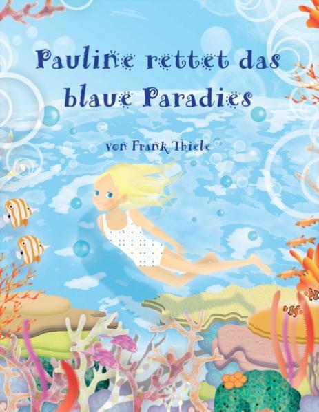 Pauline rettet das blaue Paradies - Coverbild