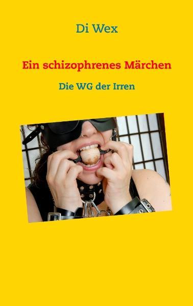 Ein schizophrenes Märchen - Coverbild