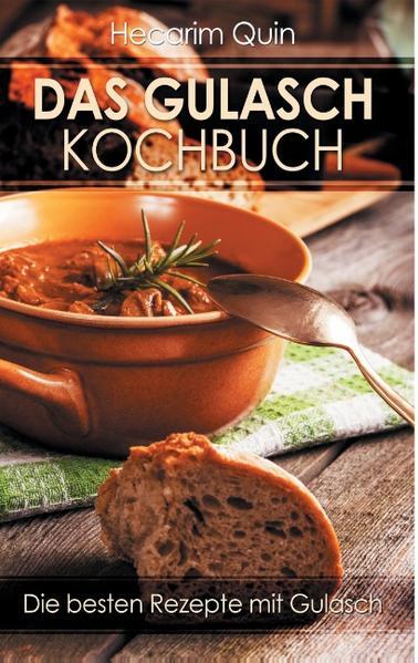 Das Gulaschkochbuch - Coverbild