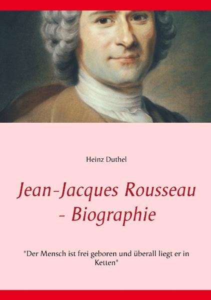 Jean-Jacques Rousseau - Biographie - Coverbild