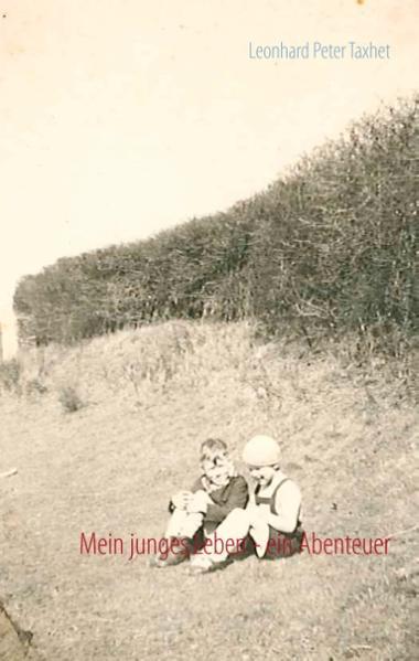 Mein junges Leben - ein Abenteuer - Coverbild