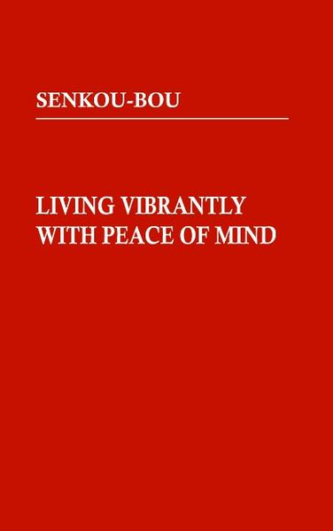 Living Vibrantly with Peace of Mind - Coverbild