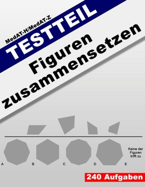 MedAT-H/MedAT-Z: Testteil Figuren zusammensetzen - Coverbild