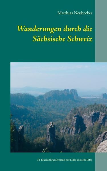 Wanderungen durch die Sächsische Schweiz - Coverbild
