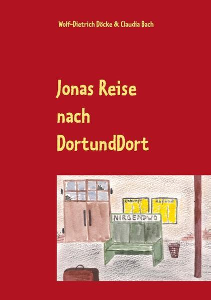 Jonas Reise nach DortUndDort - Coverbild