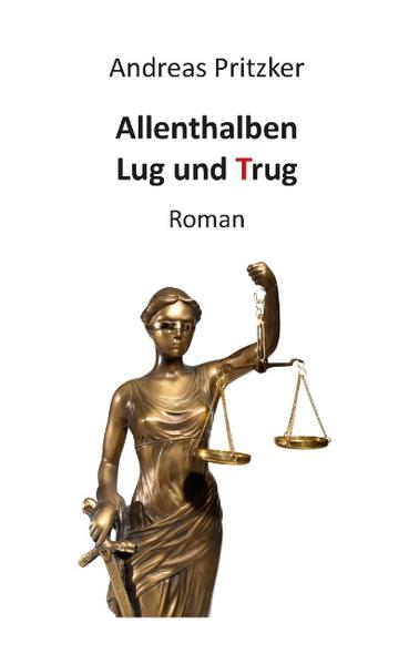 Allenthalben Lug und Trug - Coverbild