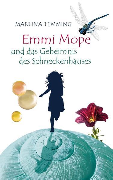 Emmi Mope und das Geheimnis des Schneckenhauses - Coverbild
