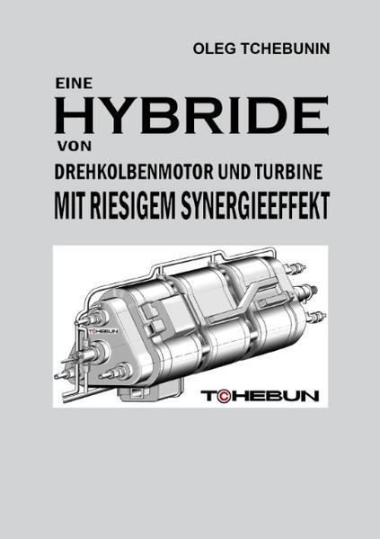 Eine Hybride von Drehkolbenmotor und Turbine mit riesigem Synergieeffekt - Coverbild