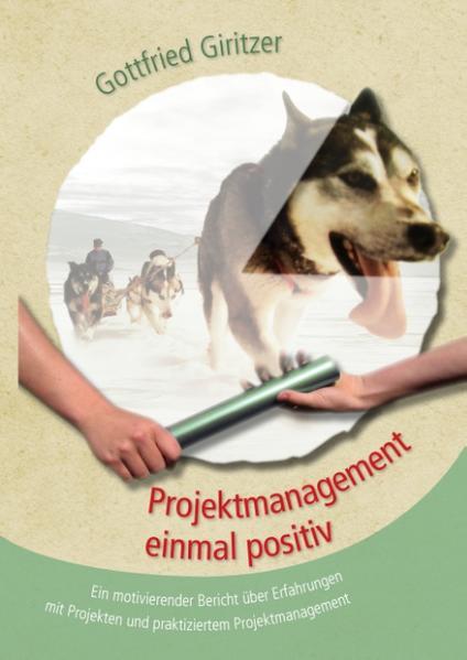 Projektmanagement einmal positiv - Coverbild