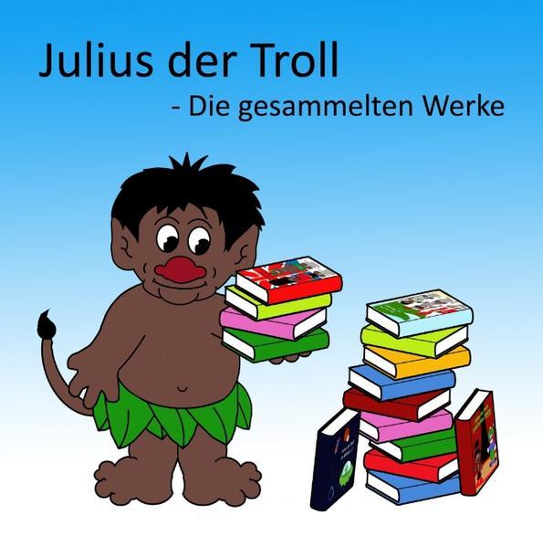 Julius der Troll - Coverbild