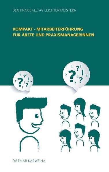 Kompakt - Mitarbeiterführung für Ärzte und Praxismanagerinnen - Coverbild