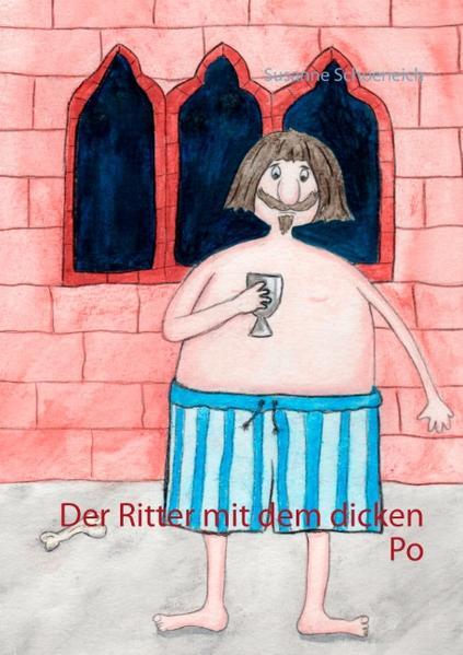 Ebooks Der Ritter mit dem dicken Po Epub Herunterladen