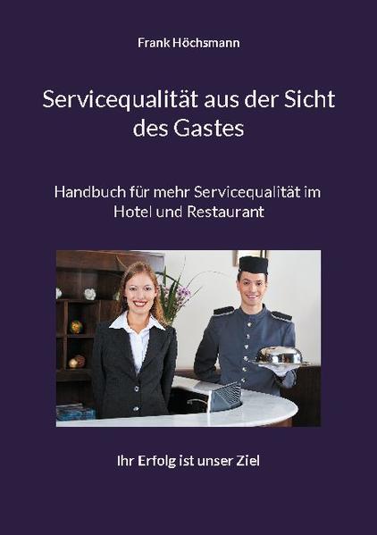 Servicequalität aus der Sicht des Gastes - Coverbild
