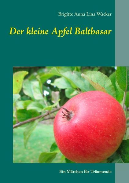 Der kleine Apfel Balthasar - Coverbild