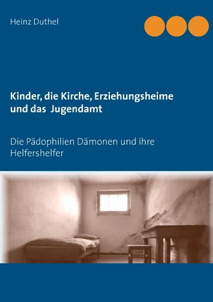 Kinder - Katholische Kirche–Erziehungsheime- Jugendamt - Coverbild
