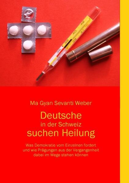 Deutsche in der Schweiz suchen Heilung - Coverbild