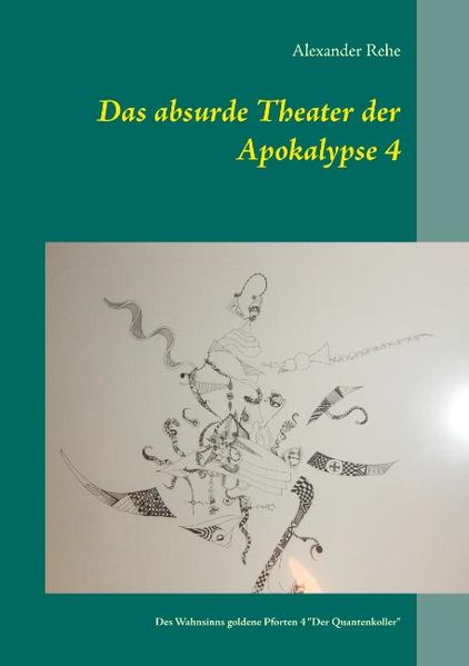 Das absurde Theater der Apokalypse 4 - Coverbild