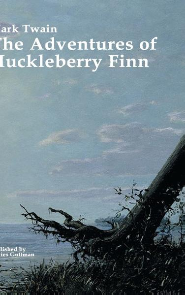 THE ADVENTURES OF HUCKLEBERRY FINN PDF Kostenloser Download