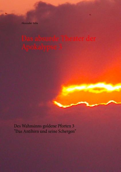 Das absurde Theater der Apokalypse 3 - Coverbild