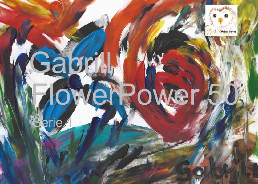 Gabrill  - FlowerPower 50 - Coverbild
