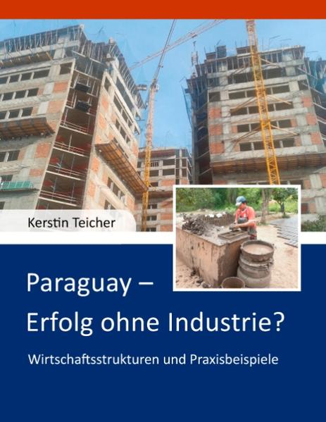 Paraguay - Erfolg ohne Industrie? - Coverbild