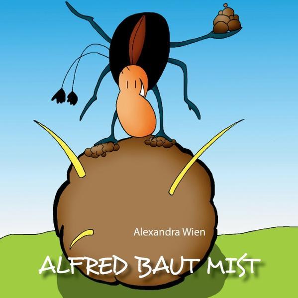 Alfred baut Mist - Coverbild