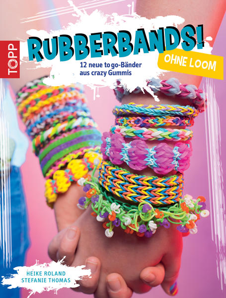 Rubberbands! ohne Loom - Coverbild
