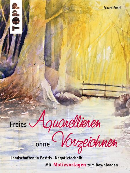 Freies Aquarellieren ohne Vorzeichnen - Coverbild