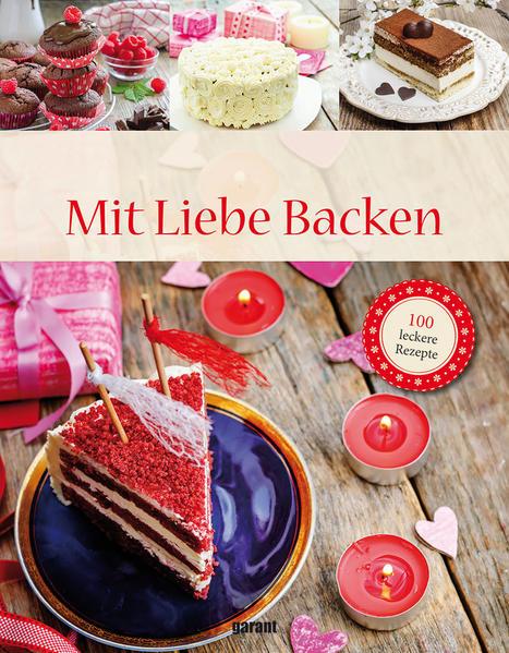 Köstlich und lecker MIt Liebe Backen  - Coverbild