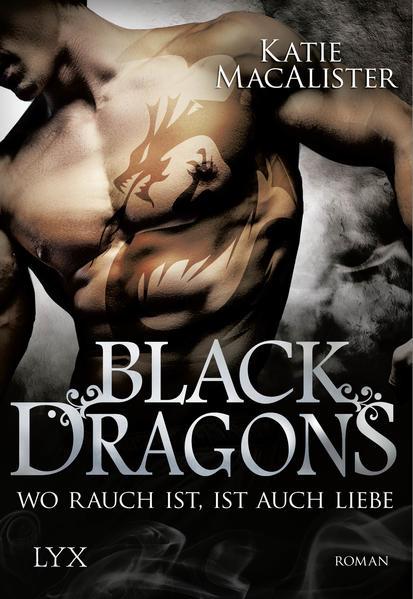 Black Dragons - Wo Rauch ist, ist auch Liebe - Coverbild