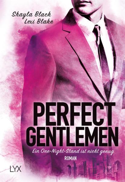Perfect Gentlemen - Ein One-Night-Stand ist nicht genug - Coverbild