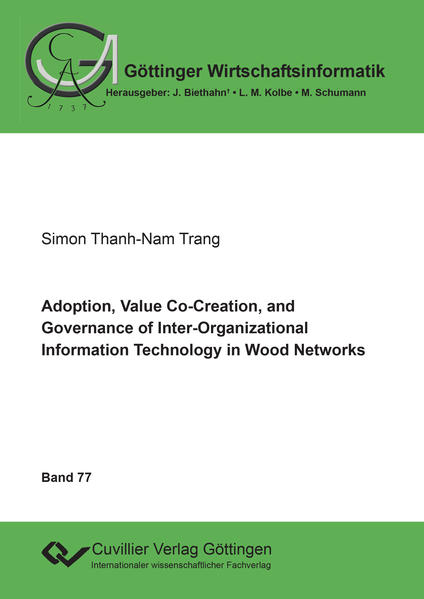 Adoption, Value Co-Creation, and Governance of Inter-Organizational Information Technology in Wood Networks - Coverbild