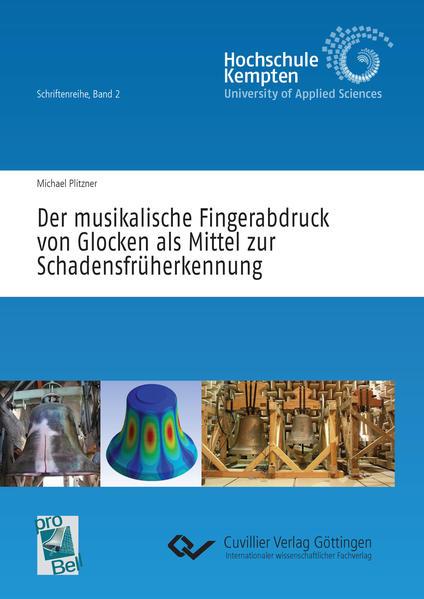 Der musikalische Fingerabdruck von Glocken als Mittel zur Schadensfrüherkennung  - Coverbild