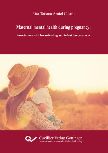 Maternal mental health during pregnancy: associations with breastfeeding and infant temperament - Coverbild