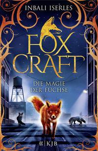 Foxcraft – Die Magie der Füchse Cover