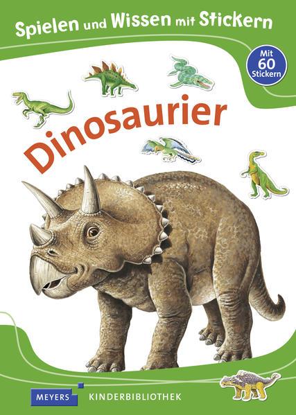 Spielen und Wissen mit Stickern – Dinosaurier - Coverbild