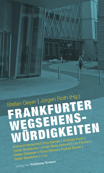 Frankfurter Wegsehenswürdigkeiten - Coverbild
