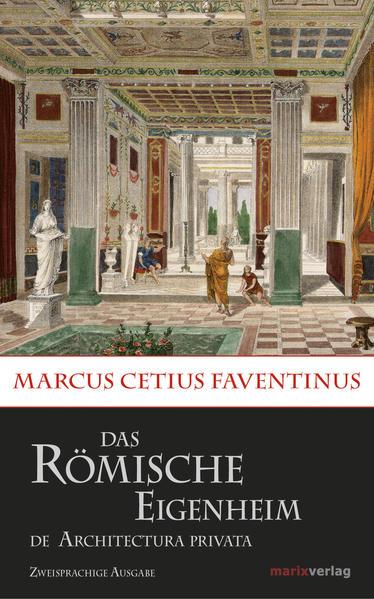 Das römische Eigenheim / De Architectura Privata - Coverbild