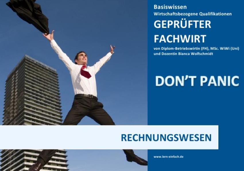 BASISWISSEN - GEPRÜFTER FACHWIRT - WIRTSCHAFTSBEZOGENE QUALIFIKATIONEN / BASISWISSEN - GEPRÜFTER FACHWIRT - WBQ - RECHNUNGSWESEN - Coverbild