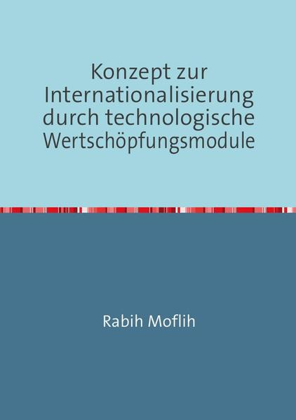 Konzept zur Internationalisierung durch technologische Wertschöpfungsmodule - Coverbild