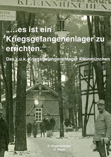 Das k.u.k. Kriegsgefangenenlager Kleinmünchen - Coverbild