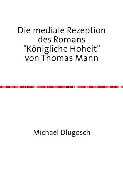 Die mediale Rezeption des Romans