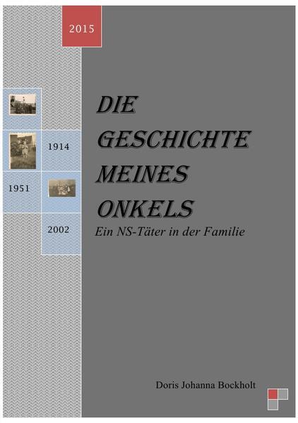 Die Geschichte meines Onkels-Ein NS-Täter in der Familie - Coverbild