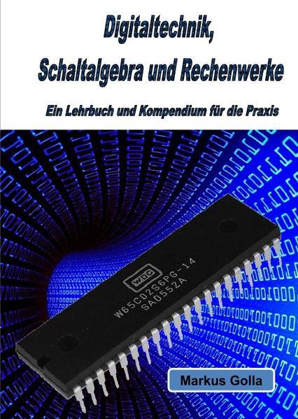 Digitaltechnik, Schaltalgebra und Rechenwerke - Coverbild