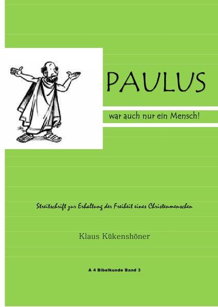 A 4 Bibelkunde / Paulus war auch nur ein Mensch - Coverbild