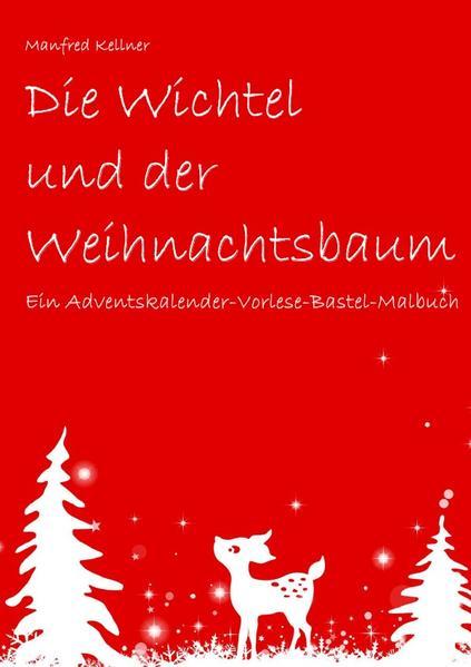 Die Wichtel und der Weihnachtsbaum - Coverbild