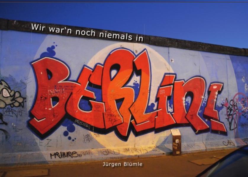 Wir war'n noch niemals in Berlin - Coverbild