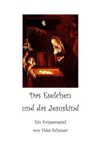 Krippenspiele für Kinder / Das Eselchen und das Jesuskind - Coverbild