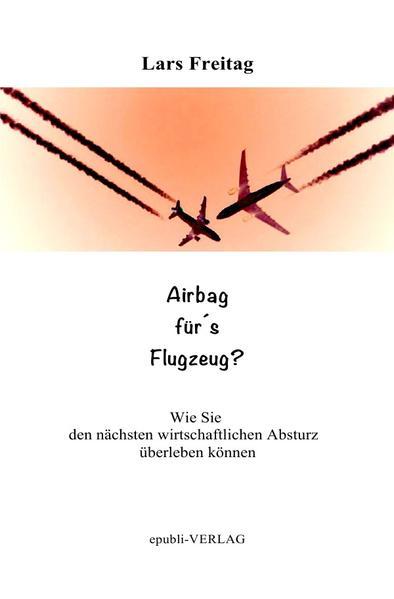 Airbag für´s Flugzeug - Coverbild